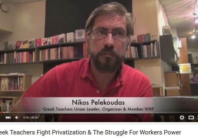 GREEK TEACHERS FIGHT PRIVATIZATION! INTERVIEW WITH NIKOS PELEKOUDAS, ELECTED LEADER OF SPECIAL EDUCATION TEACHERS IN ATHENS, MEMBER OF EEK(WORKERS' REVOLUTIONARY PARTY)